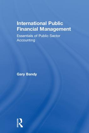 International Public Financial Management: Essentials of Public Sector Accounting book cover