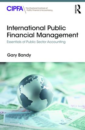 International Public Financial Management: Essentials of Public Sector Accounting, 1st Edition (Paperback) book cover