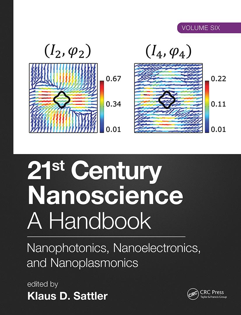 21st Century Nanoscience – A Handbook: Nanophotonics, Nanoelectronics, and Nanoplasmonics (Volume Six) book cover