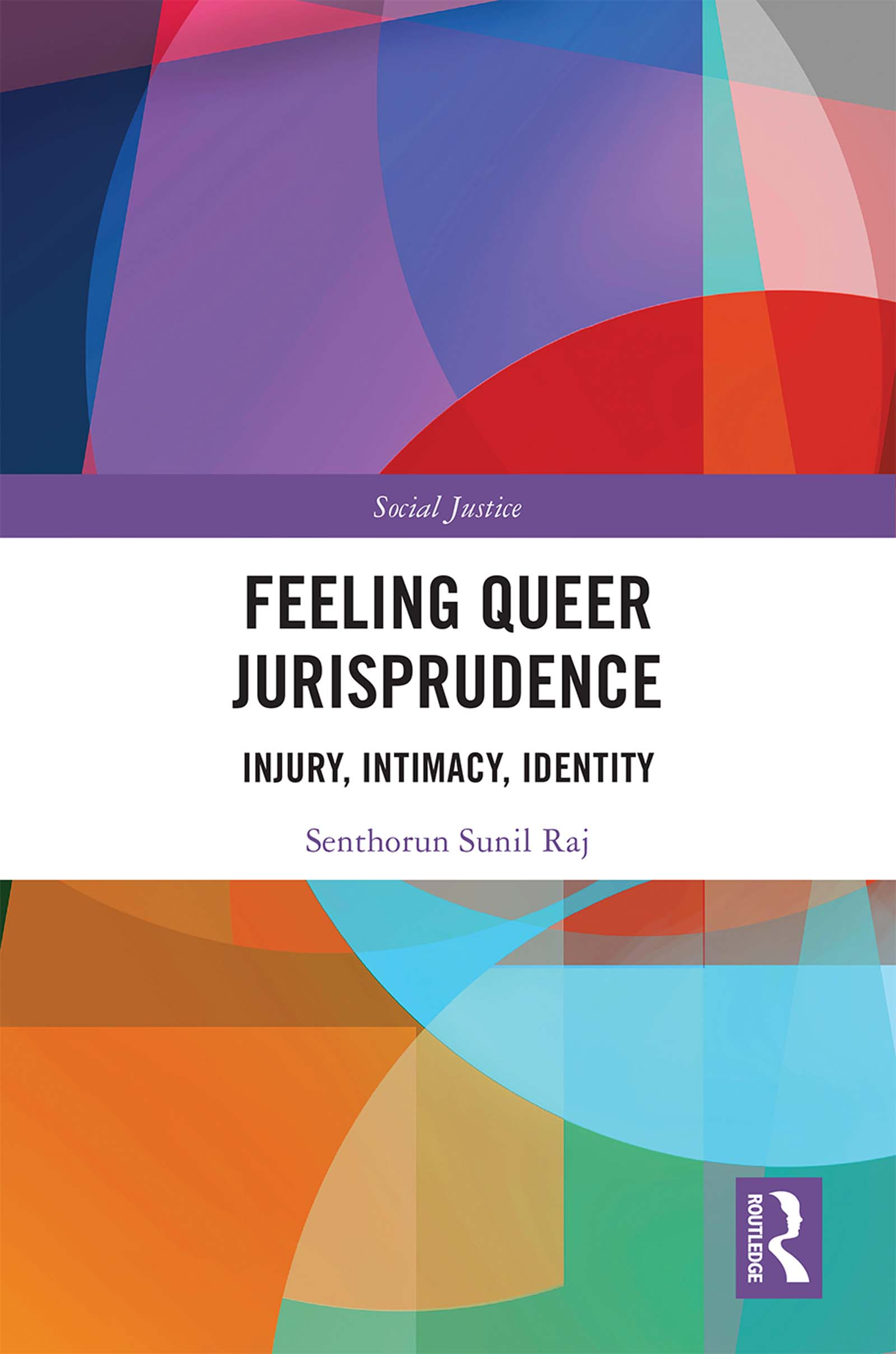 Feeling Queer Jurisprudence: Injury, Intimacy, Identity book cover