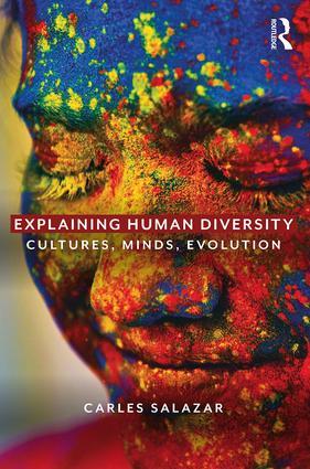 Explaining Human Diversity: Cultures, Minds, Evolution, 1st Edition (Paperback) book cover