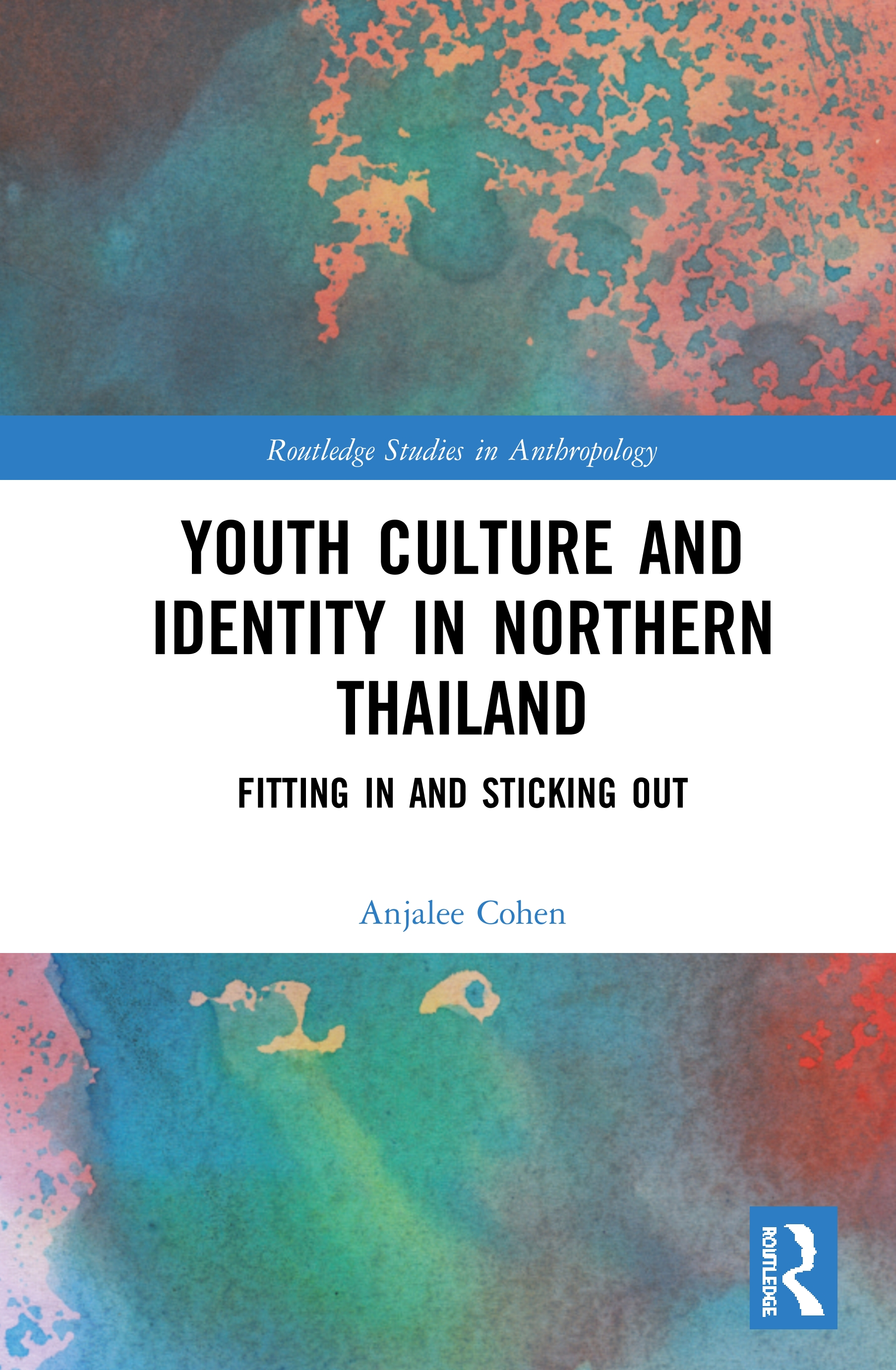 Youth Culture and Identity in Northern Thailand: Fitting In and Sticking Out book cover