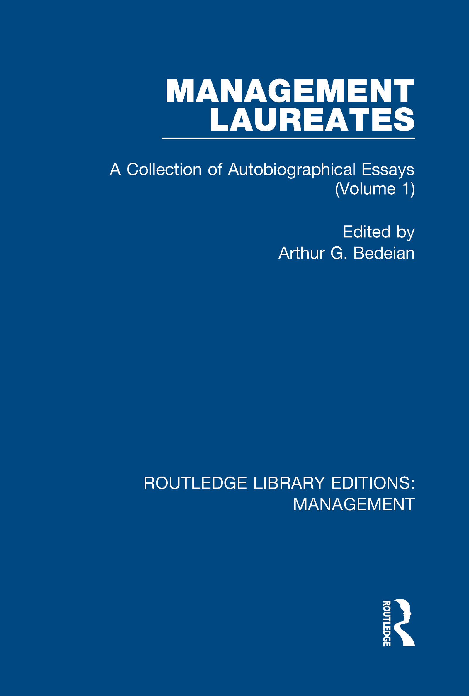 Management Laureates: A Collection of Autobiographical Essays (Volume 1), 1st Edition (Hardback) book cover