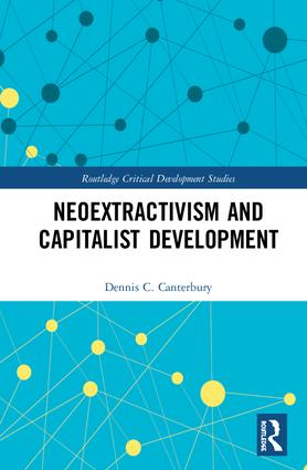 Neoextractivism and Capitalist Development book cover