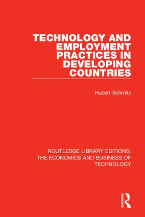 Technology and Employment Practices in Developing Countries: 1st Edition (Hardback) book cover