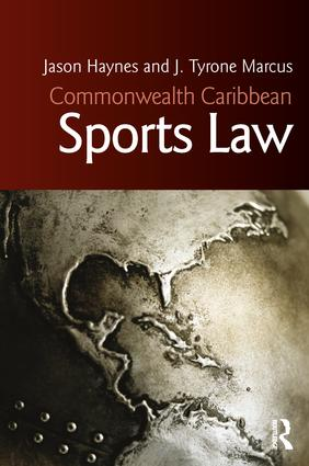 Commonwealth Caribbean Sports Law: 1st Edition (Paperback) book cover