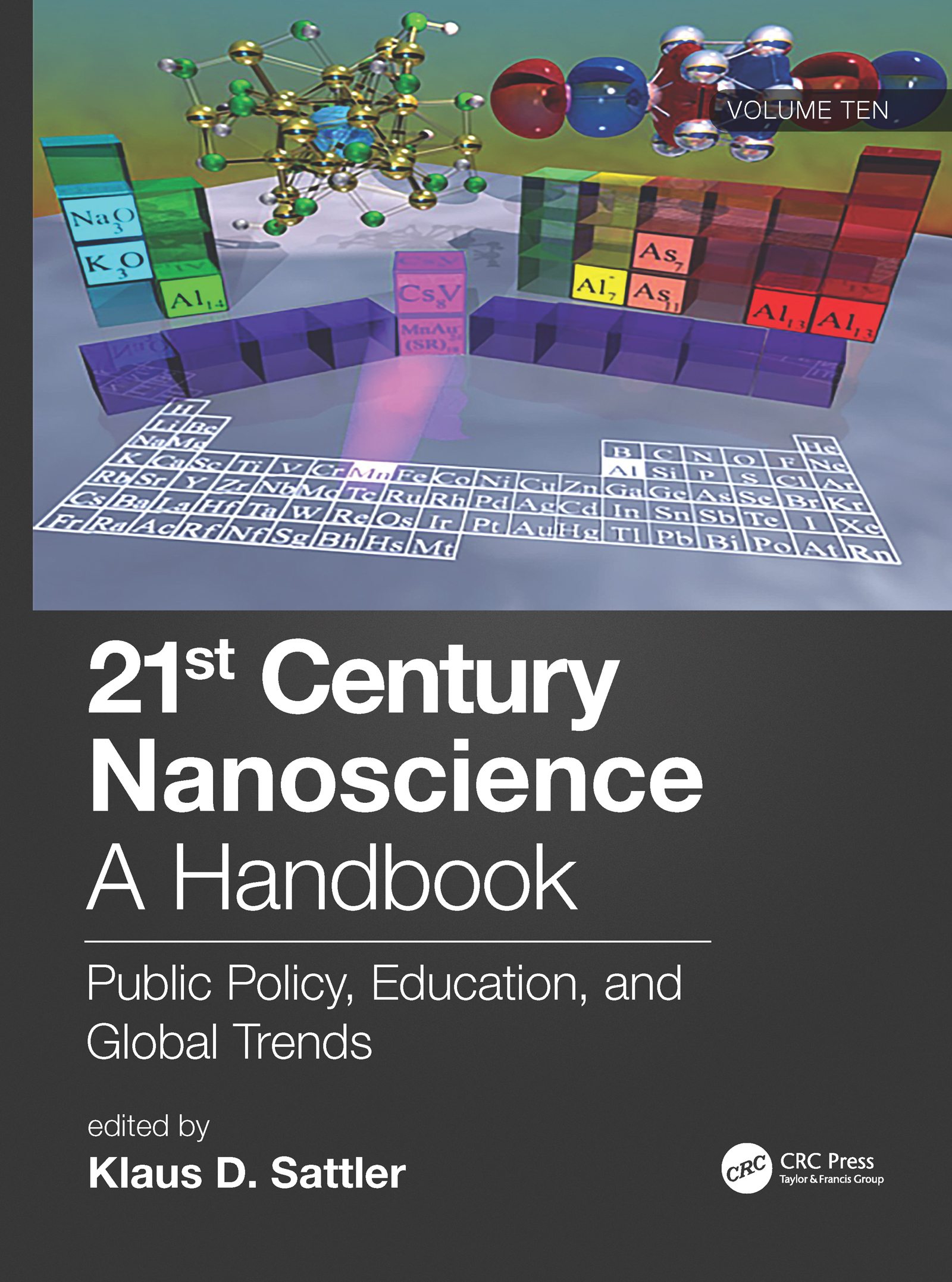 21st Century Nanoscience – A Handbook: Public Policy, Education, and Global Trends (Volume Ten) book cover