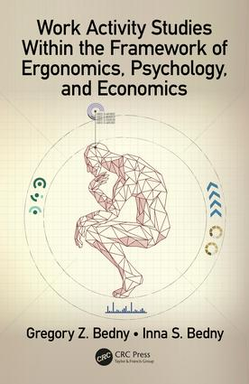 Work Activity Studies Within the Framework of Ergonomics, Psychology, and Economics: 1st Edition (Hardback) book cover