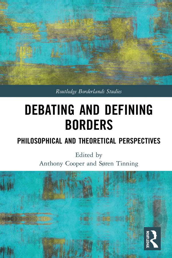 Debating and Defining Borders: Philosophical and Theoretical Perspectives, 1st Edition (Hardback) book cover