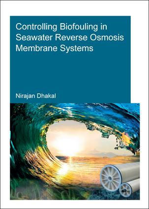 Controlling Biofouling in Seawater Reverse Osmosis Membrane Systems book cover