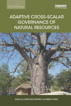 Adaptive Cross-scalar Governance of Natural Resources: 1st Edition (Paperback) book cover