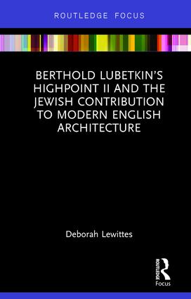 Berthold Lubetkin's Highpoint II and the Jewish Contribution to Modern English Architecture book cover