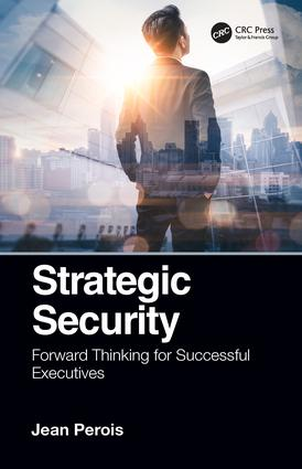 Strategic Security: Forward Thinking for Successful Executives book cover