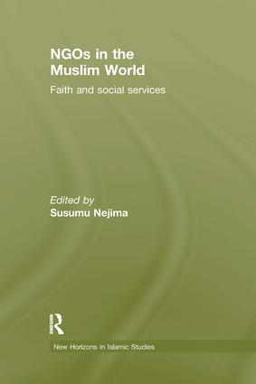 NGOs in the Muslim World: Faith and Social Services book cover