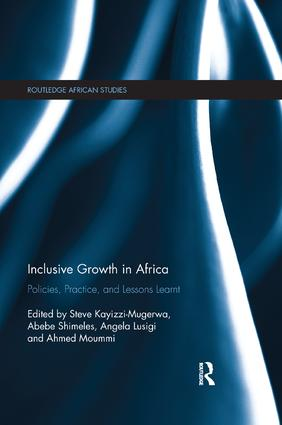 Inclusive Growth in Africa: Policies, Practice, and Lessons Learnt book cover