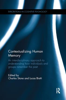 Contextualizing Human Memory: An interdisciplinary approach to understanding how individuals and groups remember the past book cover