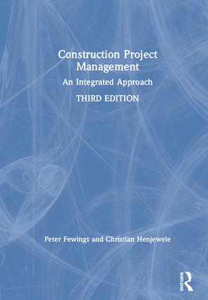 Construction Project Management: An Integrated Approach, 3rd Edition (Hardback) book cover