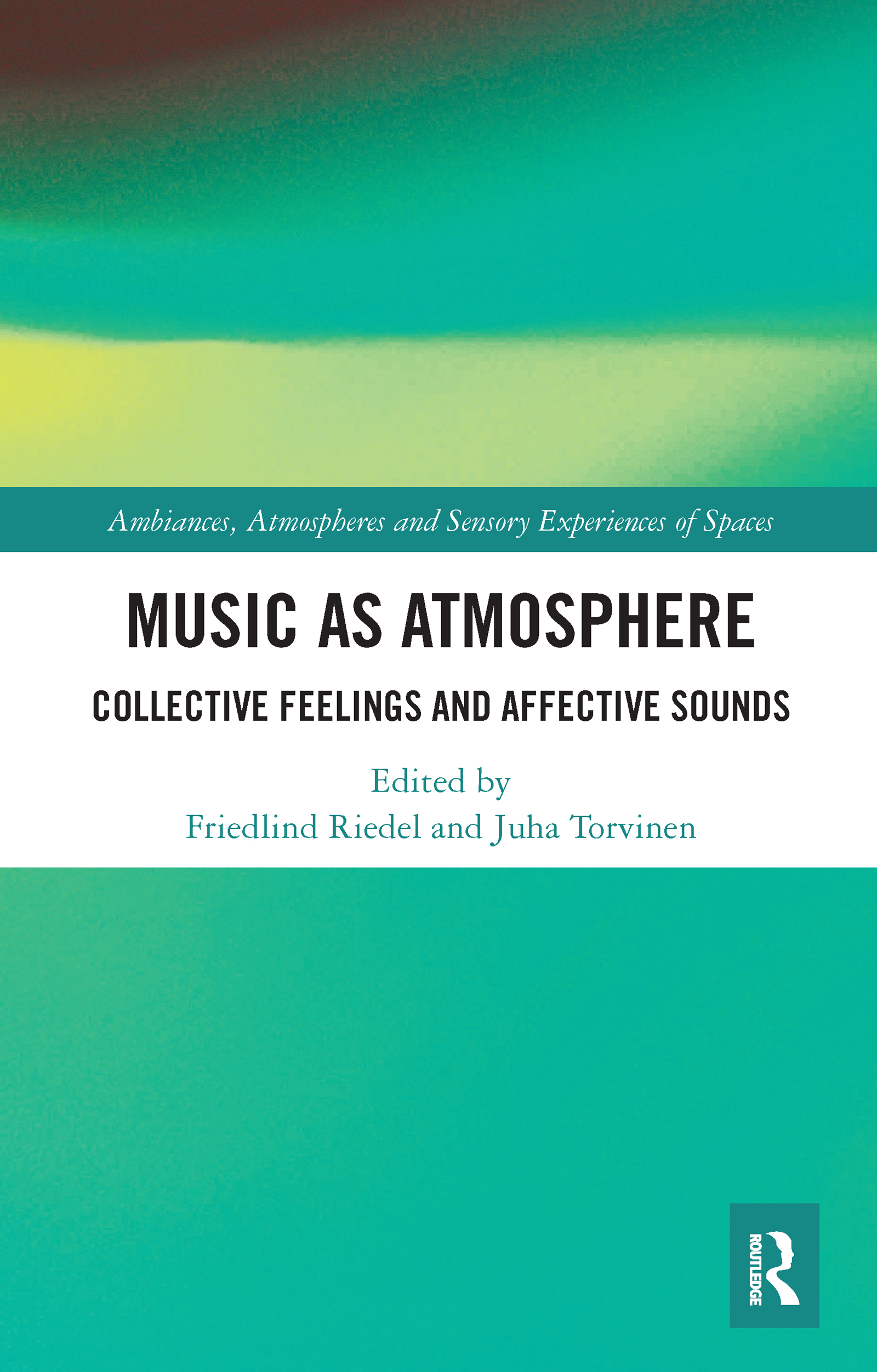 Music as Atmosphere