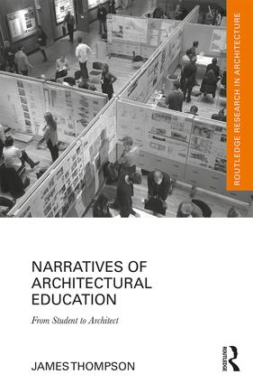Narratives of Architectural Education: From Student to Architect book cover