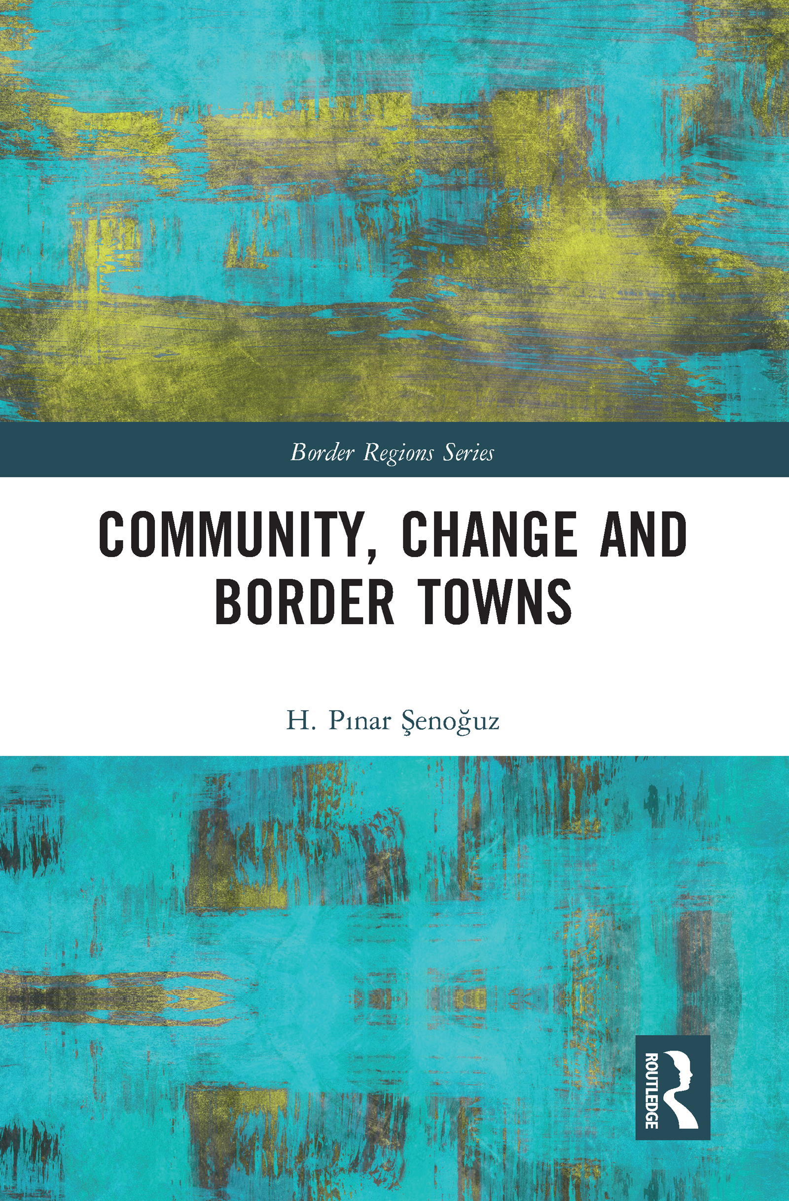 Community, Change and Border Towns