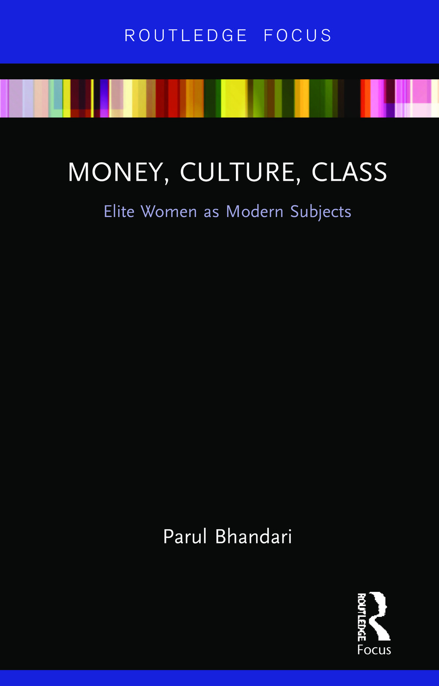 Money, Culture, Class: Elite Women as Modern Subjects book cover