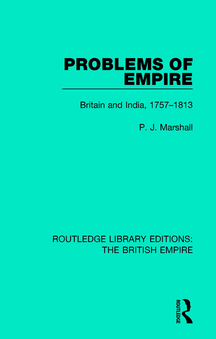 Problems of Empire: Britain and India, 1757-1813 book cover