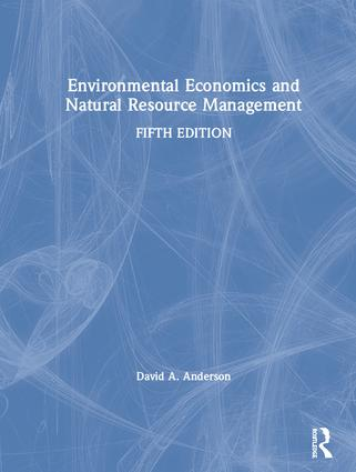 Environmental Economics and Natural Resource Management: 5th Edition (Hardback) book cover