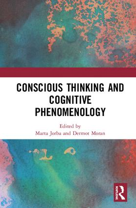 Conscious Thinking and Cognitive Phenomenology, Routledge, 2018 Book Cover