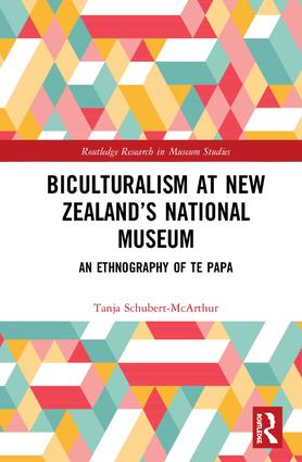 Biculturalism at New Zealand's National Museum: An Ethnography of Te Papa book cover