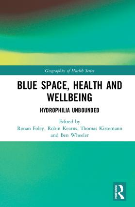 Blue Space, Health and Wellbeing: Hydrophilia Unbounded book cover