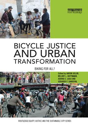 Bicycle Justice and Urban Transformation: Biking for all? book cover