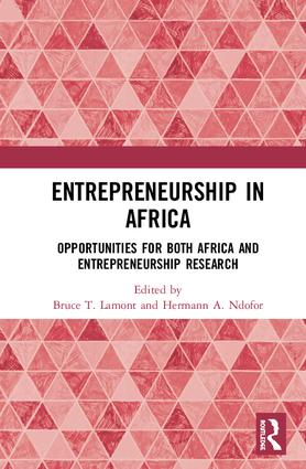 Entrepreneurship in Africa: Opportunities for both Africa and Entrepreneurship Research, 1st Edition (Hardback) book cover