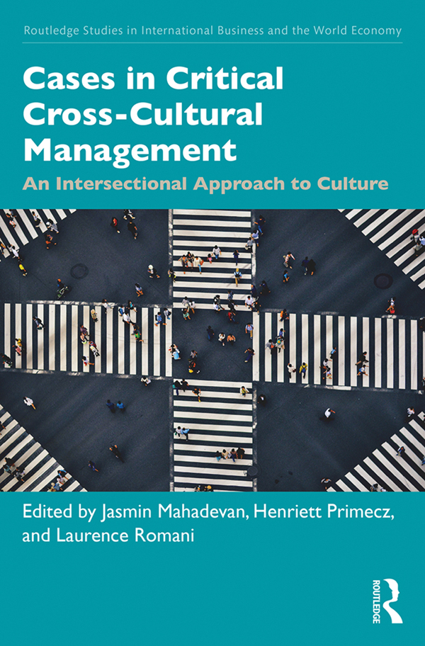 Cases in Critical Cross-Cultural Management: An Intersectional Approach to Culture book cover
