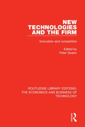 New Technologies and the Firm: Innovation and Competition book cover