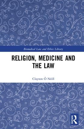 Religion, Medicine and the Law book cover