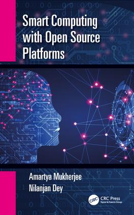 Smart Computing with Open Source Platforms: 1st Edition (Paperback) book cover