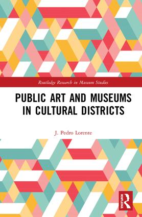 Public Art and Museums in Cultural Districts: 1st Edition (e-Book) book cover