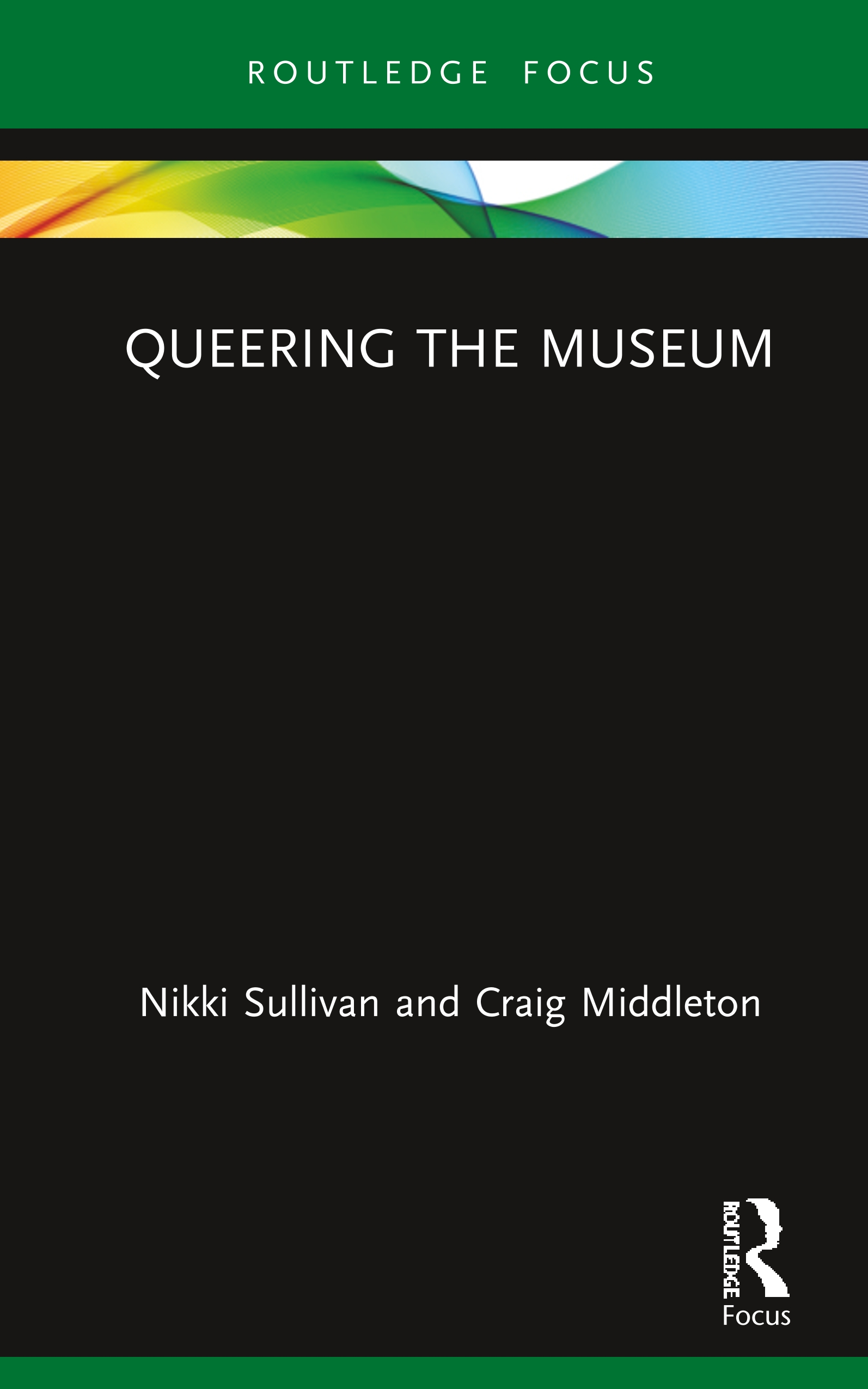 Queering the Museum: 1st Edition (Hardback) book cover