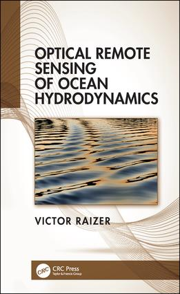 Optical Remote Sensing of Ocean Hydrodynamics: 1st Edition (Hardback) book cover