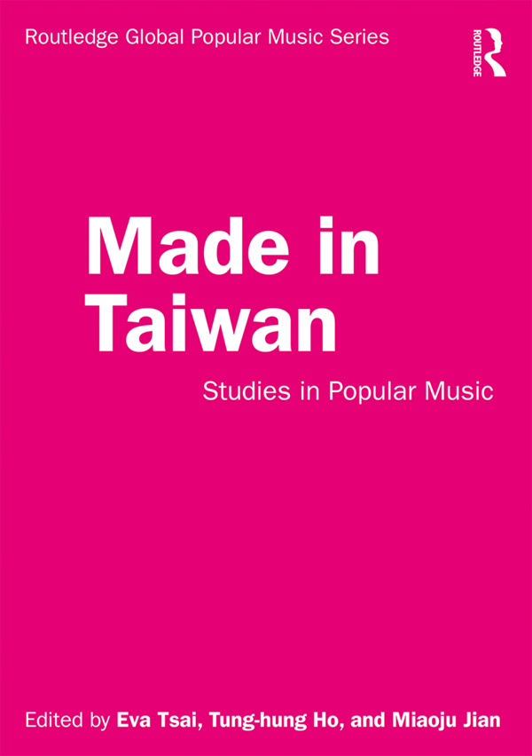 Made in Taiwan: Studies in Popular Music book cover