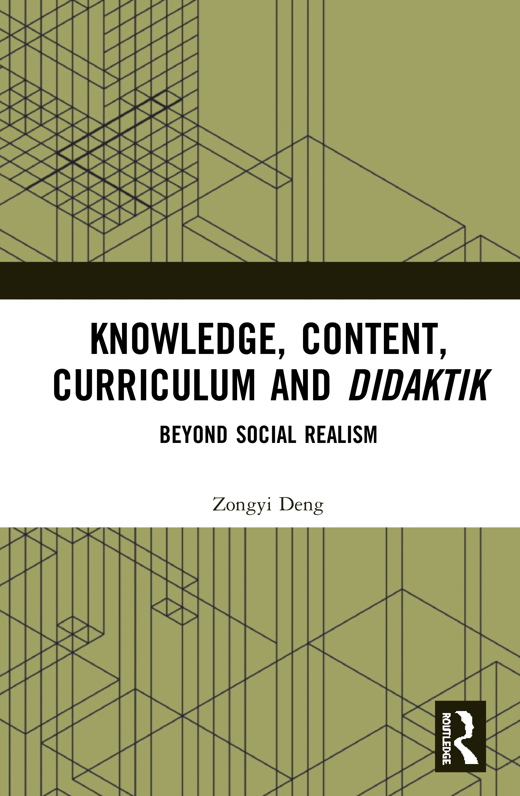 Knowledge, Content, Curriculum and Didaktik: Beyond Social Realism book cover