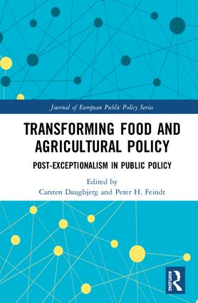 Transforming Food and Agricultural Policy: Post-exceptionalism in public policy, 1st Edition (Hardback) book cover