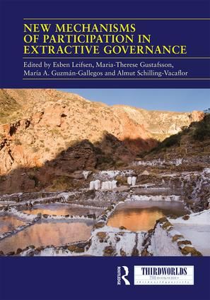 New Mechanisms of Participation in Extractive Governance: Between technologies of governance and resistance work, 1st Edition (Hardback) book cover