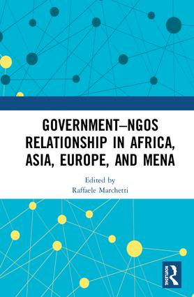 Government–NGO Relationships in Africa, Asia, Europe and MENA: 1st Edition (Hardback) book cover
