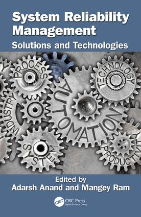 System Reliability Management: Solutions and Technologies book cover