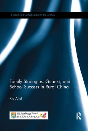 Family Strategies, Guanxi, and School Success in Rural China: 1st Edition (Paperback) book cover