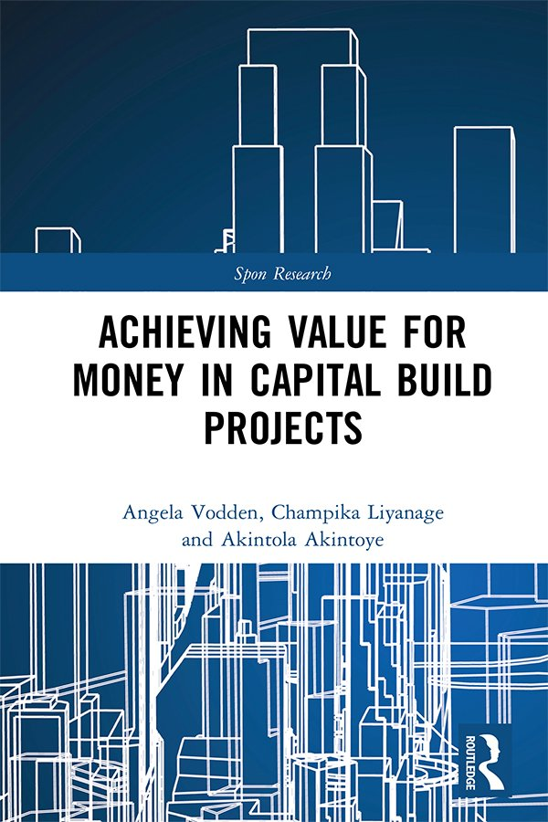 Achieving Value for Money in Capital Build Projects book cover