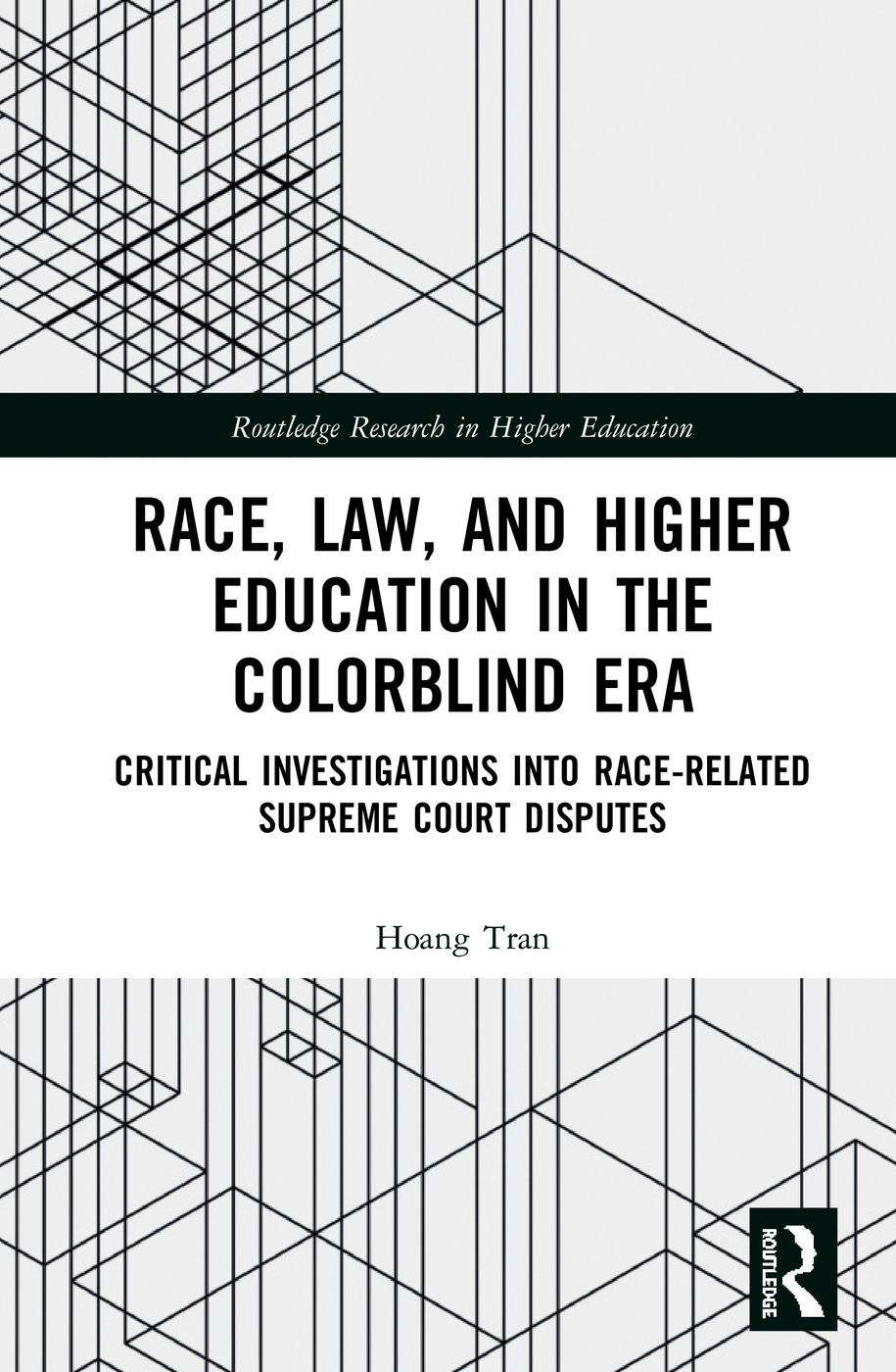 Race, Law, and Higher Education in the Colorblind Era