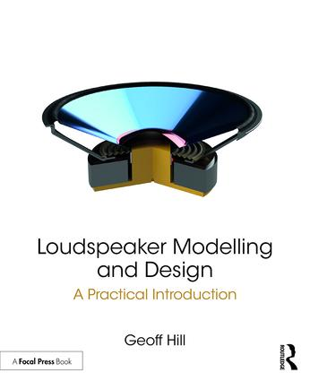 Loudspeaker Modelling and Design: A Practical Introduction book cover