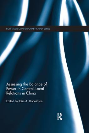 Assessing the Balance of Power in Central-Local Relations in China book cover